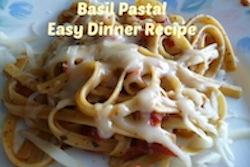 Easy Dinner Recipe-Basil Pasta