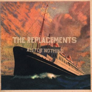 The Replacements - All F…